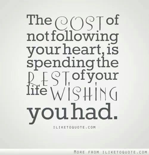 49556-the-cost-of-not-following-your-heart